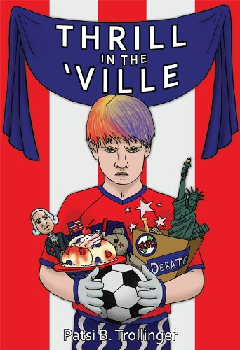 Thrill in the 'Ville by Patsi Trollinger